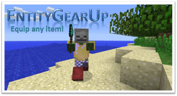 EntityGearUp ~ Equip any item!